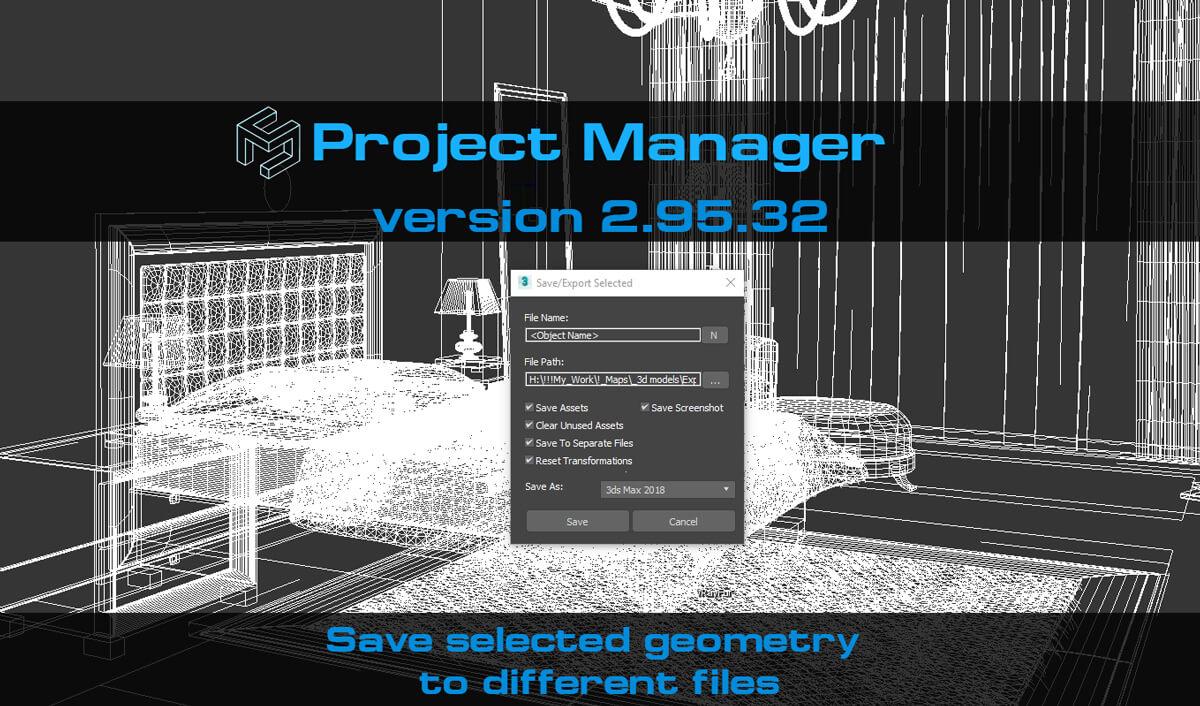 Version 2.95.32 - Save selected geometry to different files