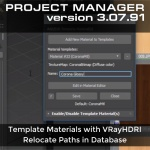 Template Materials with VRayHDRI & Relocate Paths in Database
