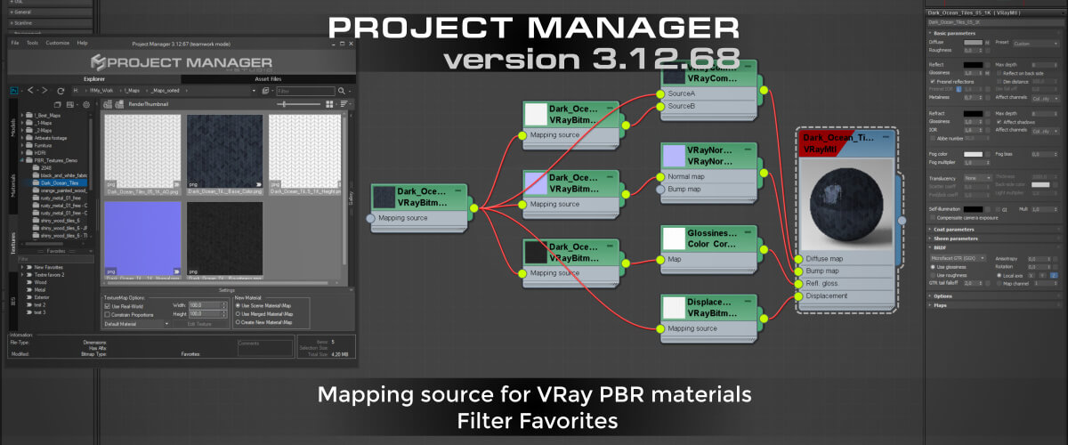 Project Manager - Mapping source for VRay PBR materials. Filter Favorites