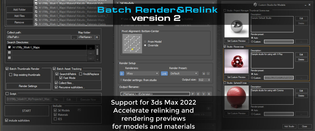 Support for 3ds Max 2022 and many new features that accelerate relinking and enhanced capabilities for rendering previews for models and materials