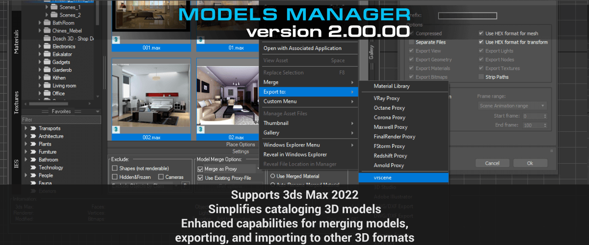 Models Manager - Supports 3ds Max 2022. Simplifies cataloging 3D models. Enhanced capabilities for merging models, exporting, and importing to other 3D formats