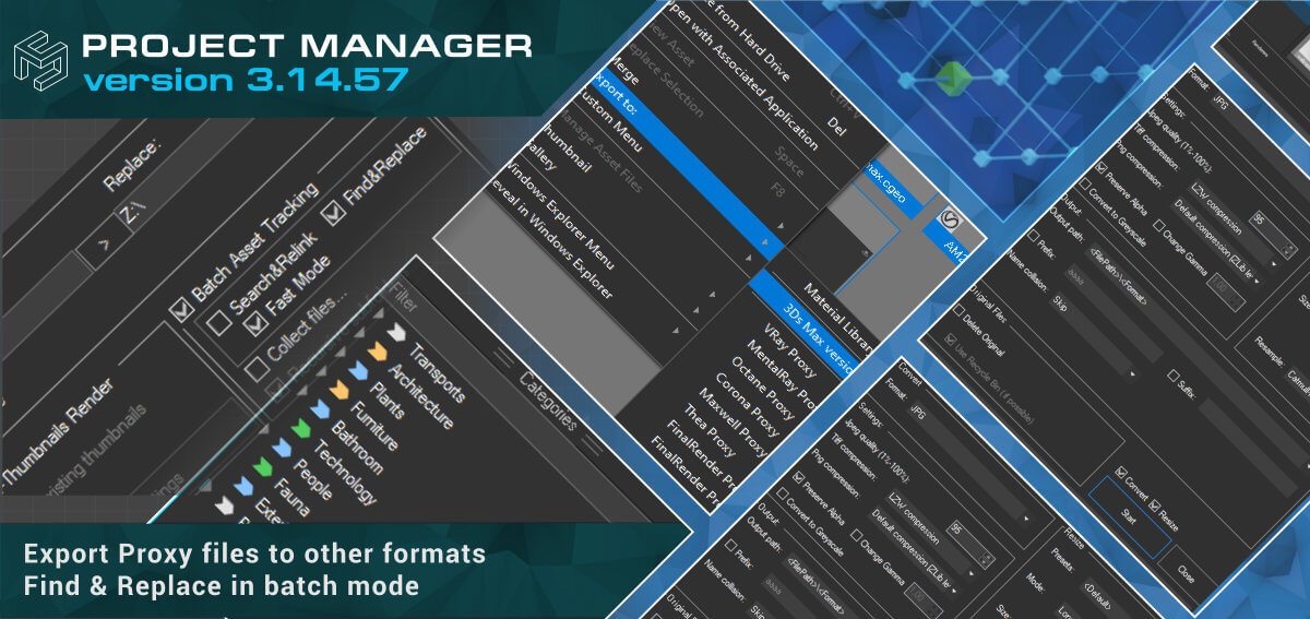 Project Manager - Export Proxy to other formats. Find & Replace in batch mode
