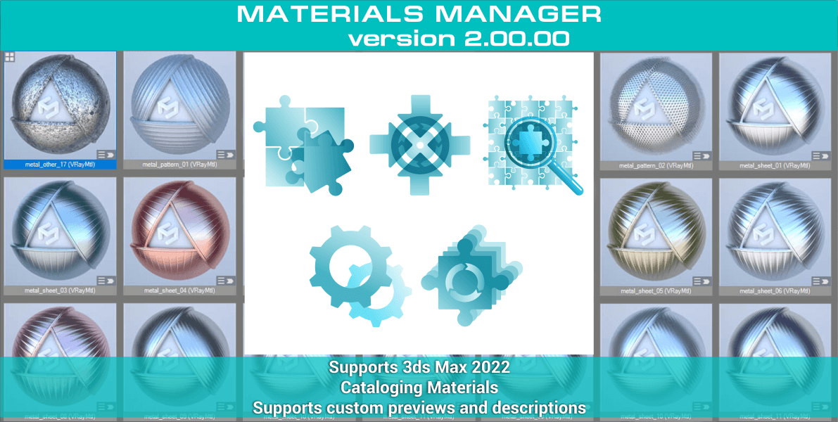 Materials Manager - Supports 3ds Max 2022. Cataloging Materials. Supports custom previews and descriptions